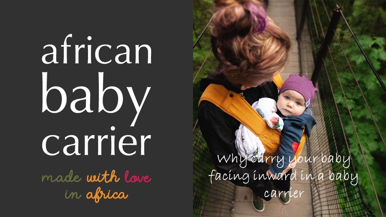 Reasons to carry your baby facing inward